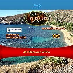 Destination x  Jet Skies and ATV's [Blu-ray]