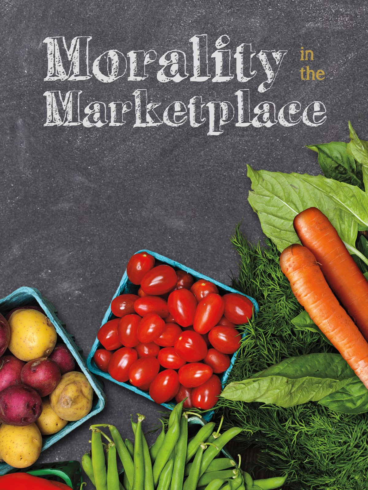 Morality in the Marketplace