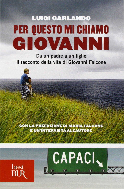 Per questo mi chiamo Giovanni - Luigi Garlando.