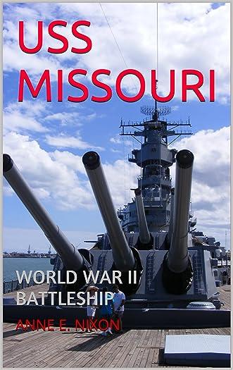 USS MISSOURI: WORLD WAR II BATTLESHIP