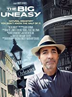 The Big Uneasy [HD]