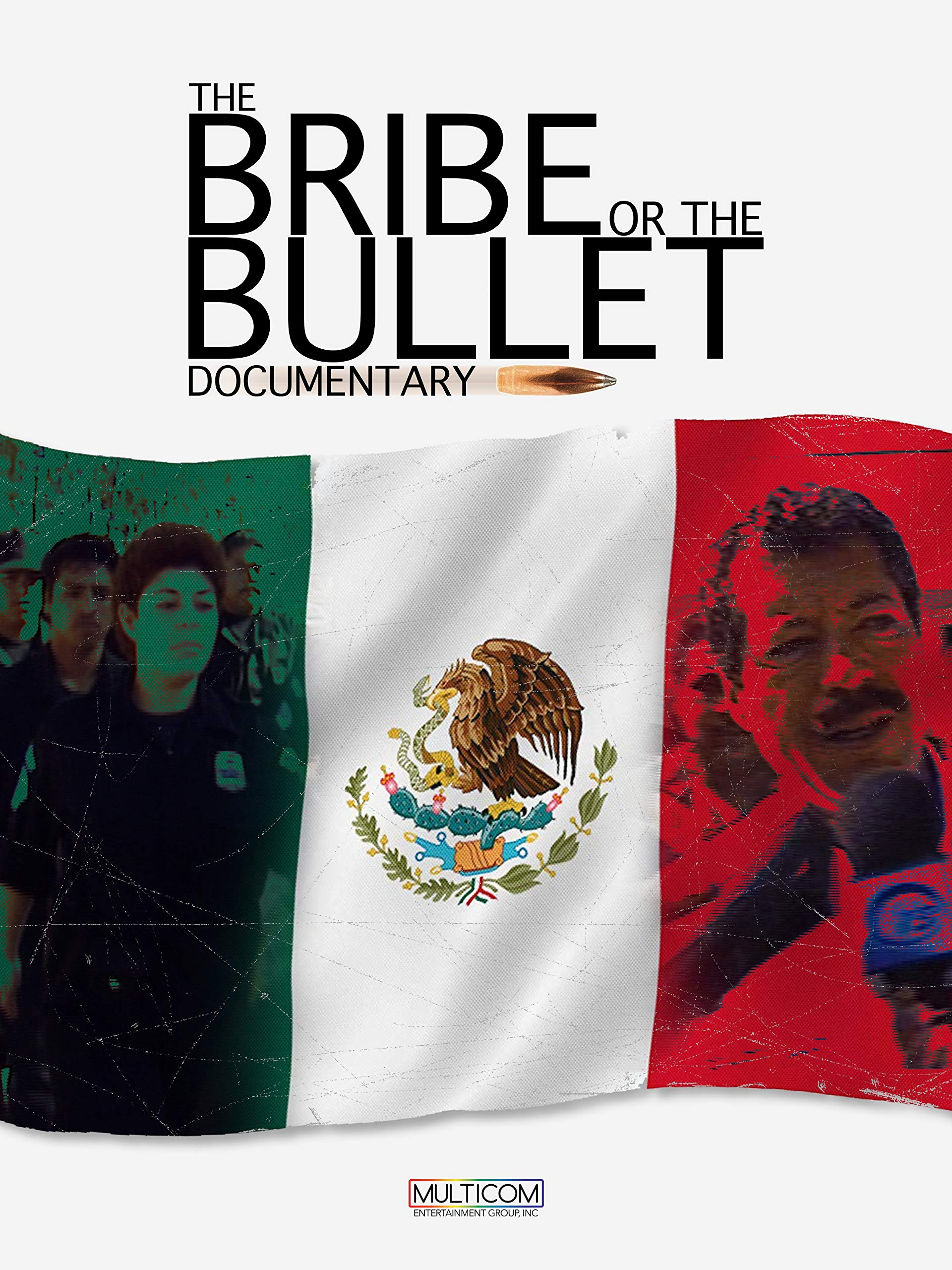 The Bribe or the Bullet on Amazon Prime Video UK