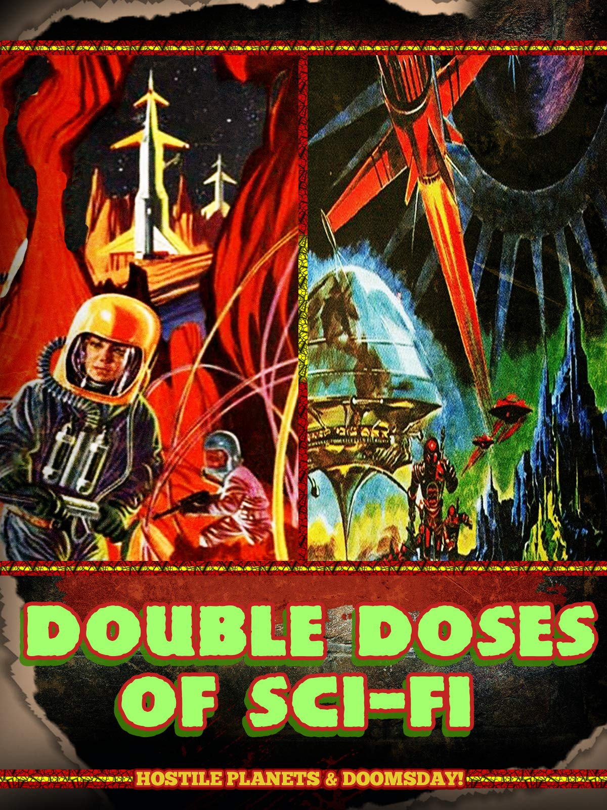 Double Doses of Sci-Fi: Hostile Planets & Doomsday!