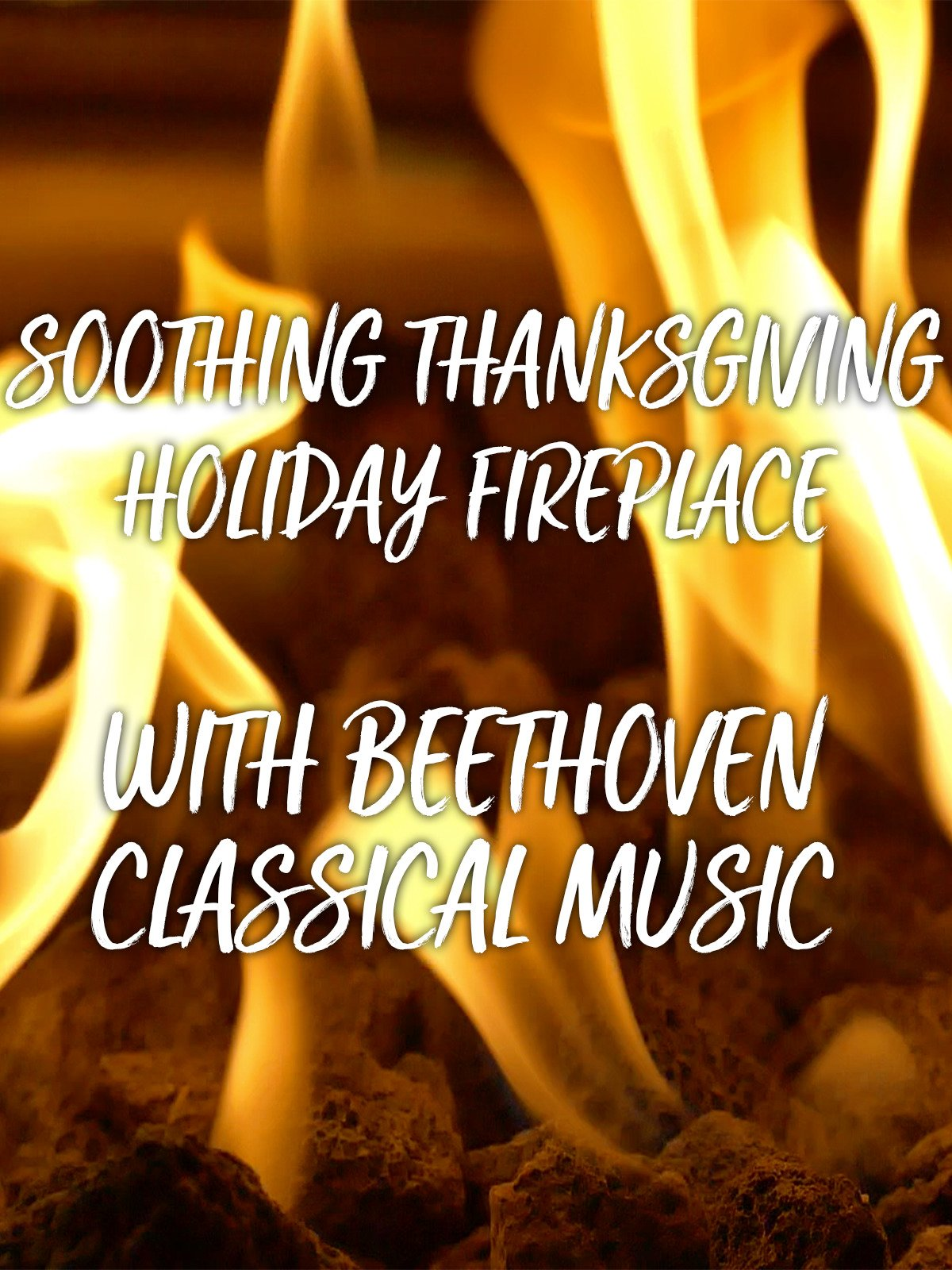 Soothing Thanksgiving Holiday Fireplace with Beethoven Classical Music