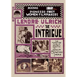 THE INTRIGUE: The Films of Julia Crawford Ivers