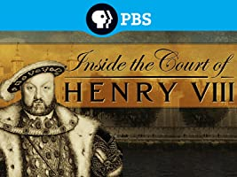 Inside the Court of Henry VIII Season 1