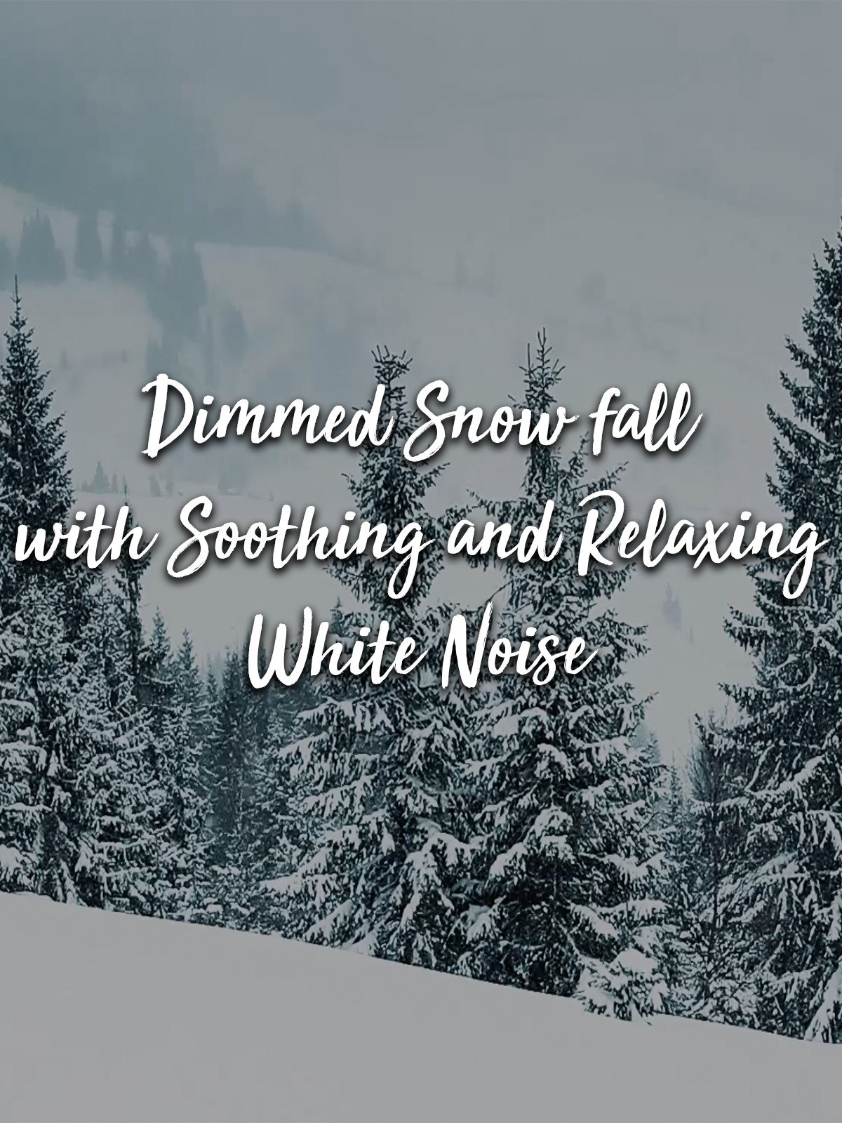 Dimmed Snow fall with Soothing and Relaxing White Noise