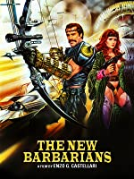 The New Barbarians [HD]