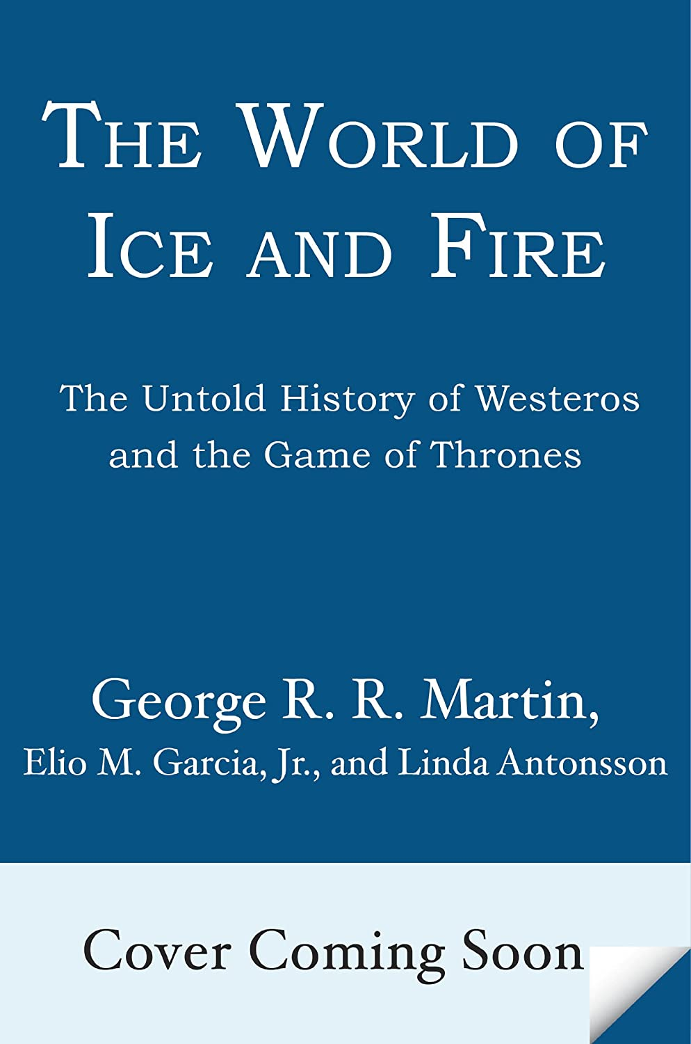 Excerpt and Dragon! George R.R. Martin's The World of Ice and Fire