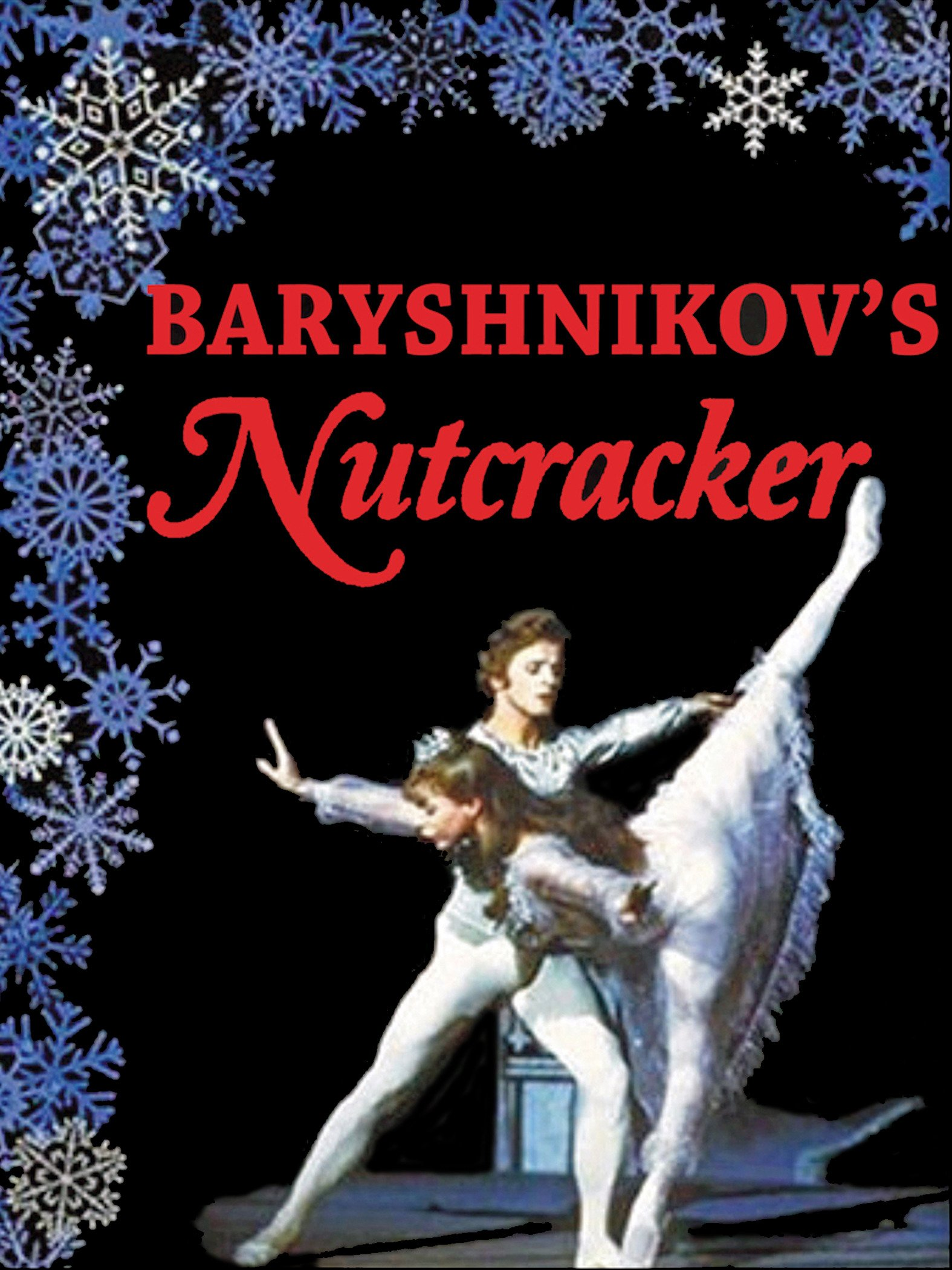 Baryshnikov's Nutcracker