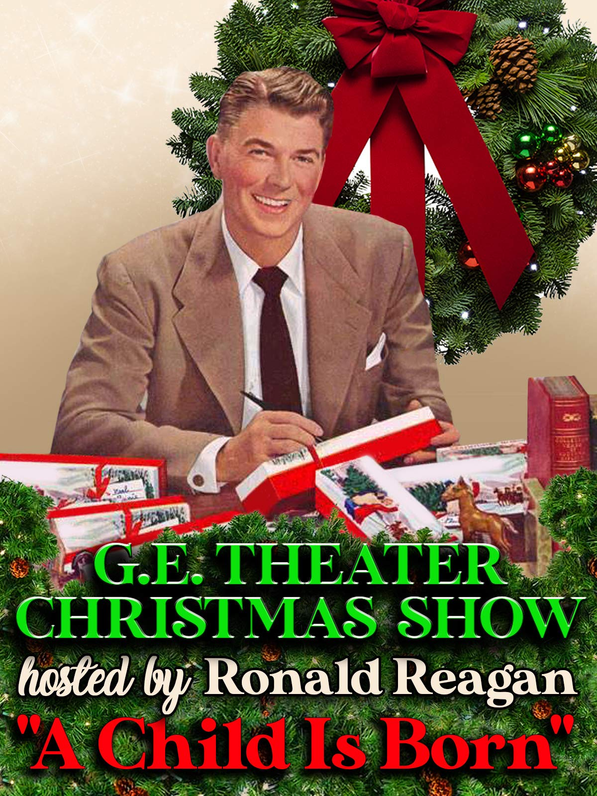 """G.E. Theatre Christmas Show - Hosted By Ronald Reagan """"A Child Is Born"""""""
