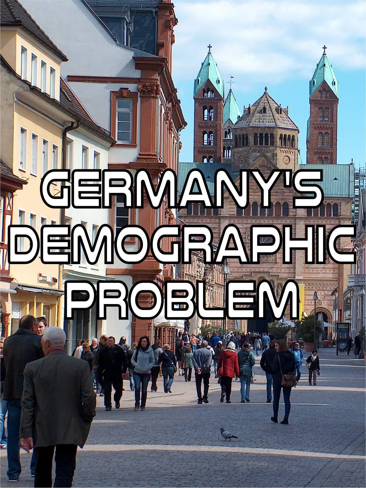 Germany's Demographic Problem on Amazon Prime Instant Video UK