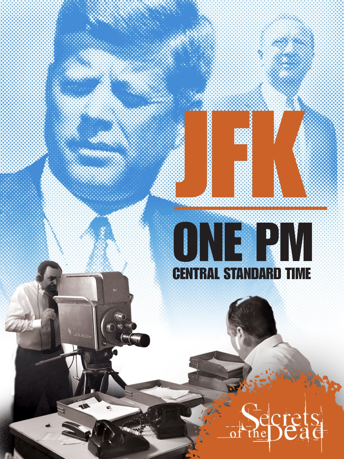 JFK: One PM Central Standard Time