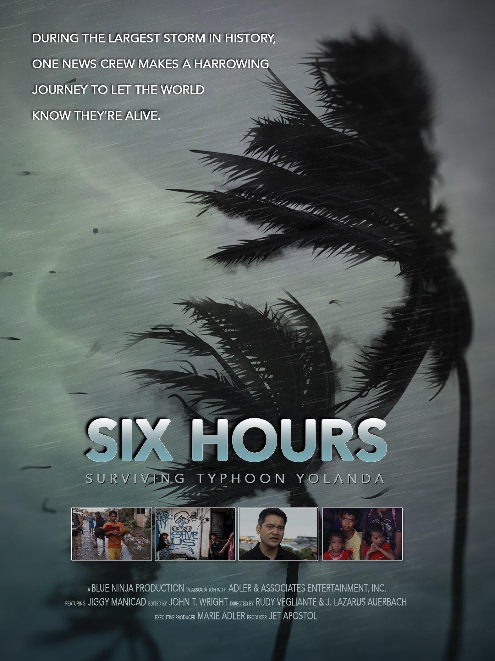 Six Hours: Surviving Typhoon Yolanda