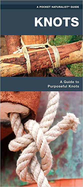 Knots: A Folding Pocket Guide to Purposeful Knots (Pocket Tutor Series)