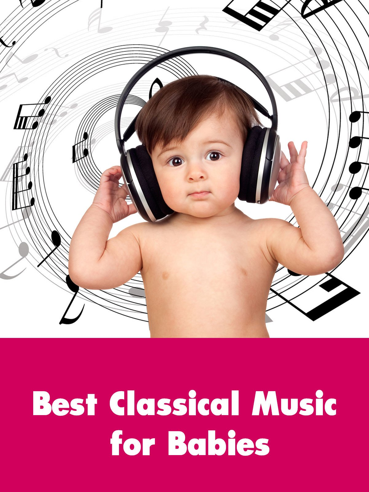 Best Classical Music for Babies