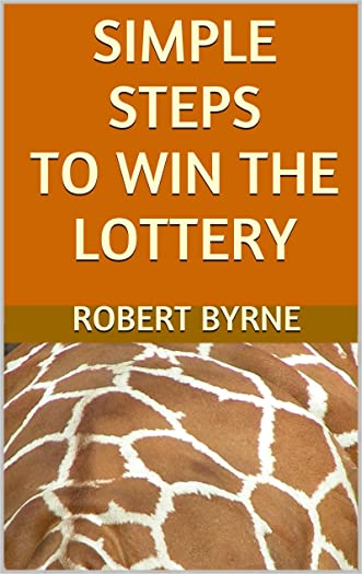 Simple Steps to Win the Lottery