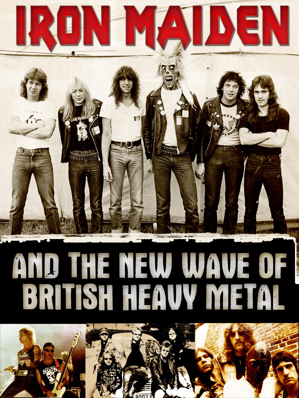 Iron Maiden And The New Wave Of British Heavy Metal