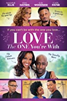 Love the One You're With [HD]