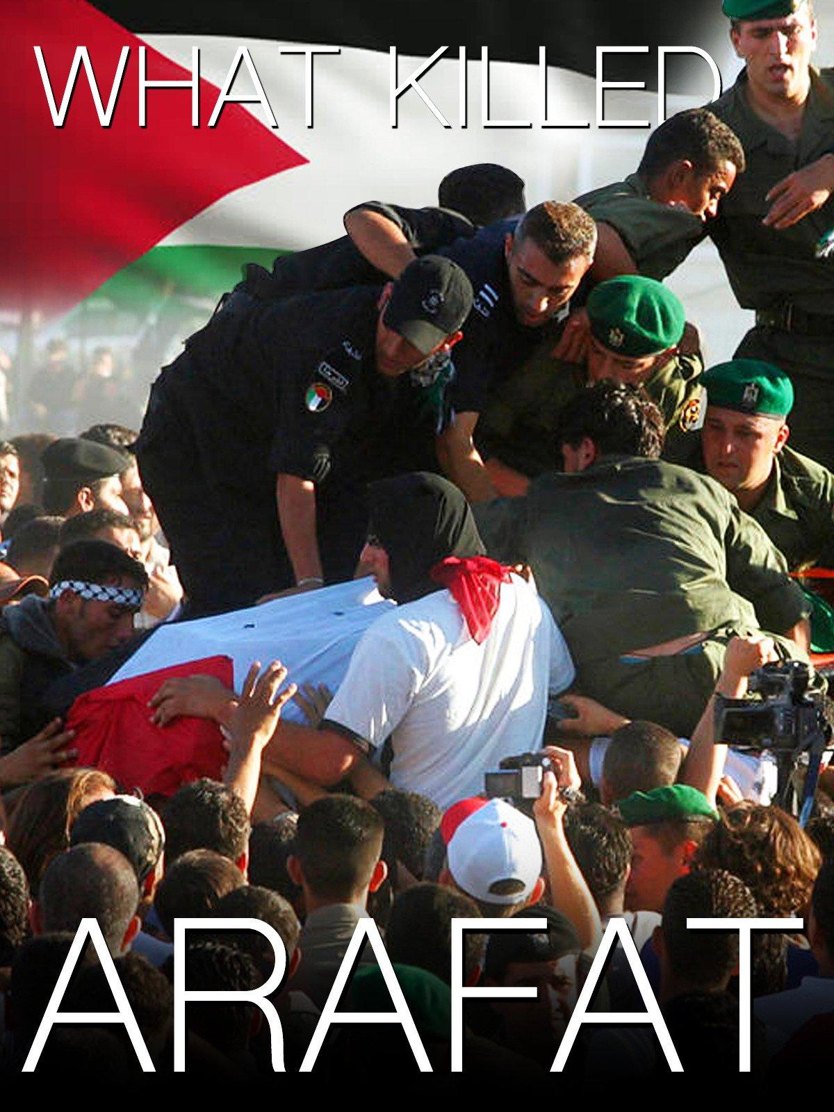 What Killed Arafat