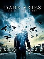Dark Skies - Sie sind unter uns