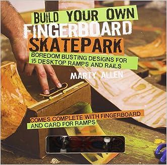 Build Your Own Fingerboard Skatepark