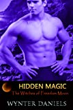 Hidden Magic (The Witches of Freedom Moon Book 1)