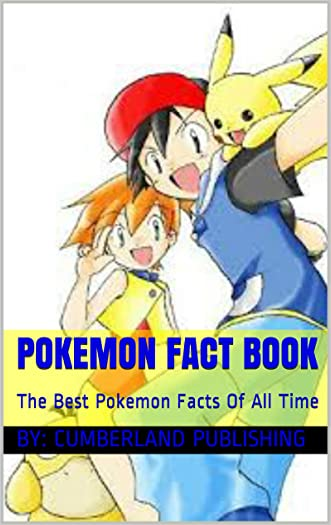 Pokemon Fact Book: The Best Pokemon Facts Of All Time