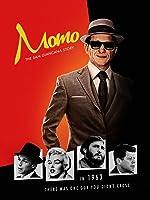 Momo: The Sam Giancaca Story [HD]
