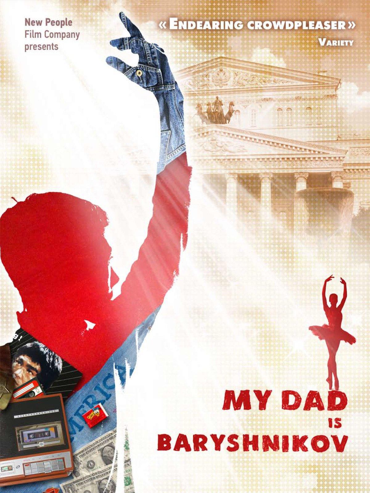 My Dad Is Baryshnikov