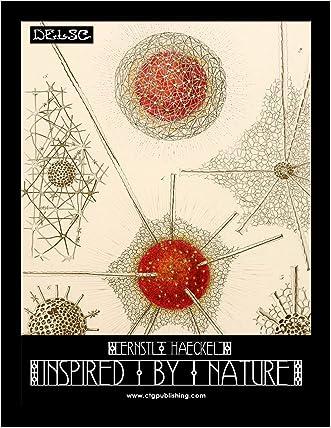 Ernst Haeckel Inspired by Nature written by Melanie Paquette Widmann