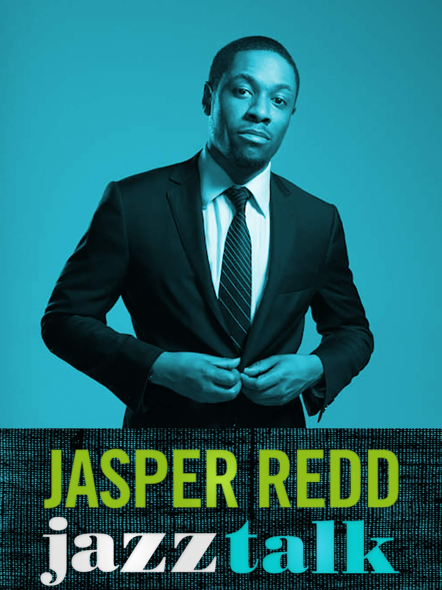 Jasper Redd: Jazz Talk on Amazon Prime Video UK