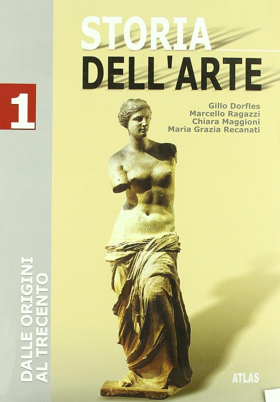Storia dell'arte 1: dalle origini al Trecento