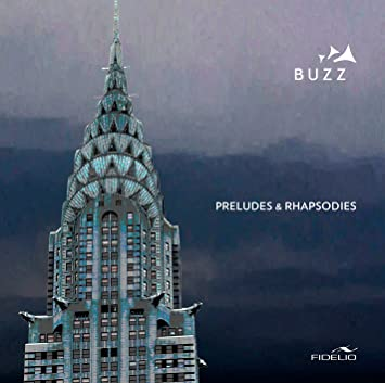 Buzz – Preludes & Rhapsodies