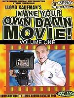 Make Your Own Damn Movie! Volume 1