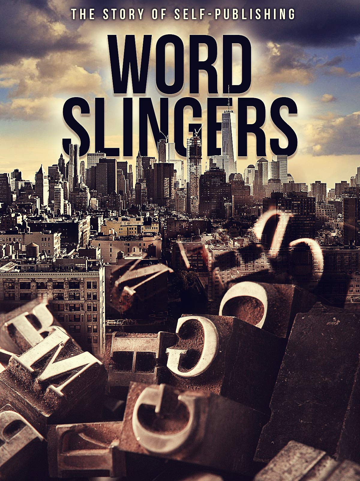 Word Slingers: The Story of Self-Publishing on Amazon Prime Instant Video UK