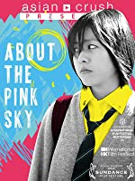 About The Pink Sky (English Subtitled)