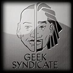 Geek Syndicate Podcast App - Celebrating All Aspects of Geek Life From a UK Perspective