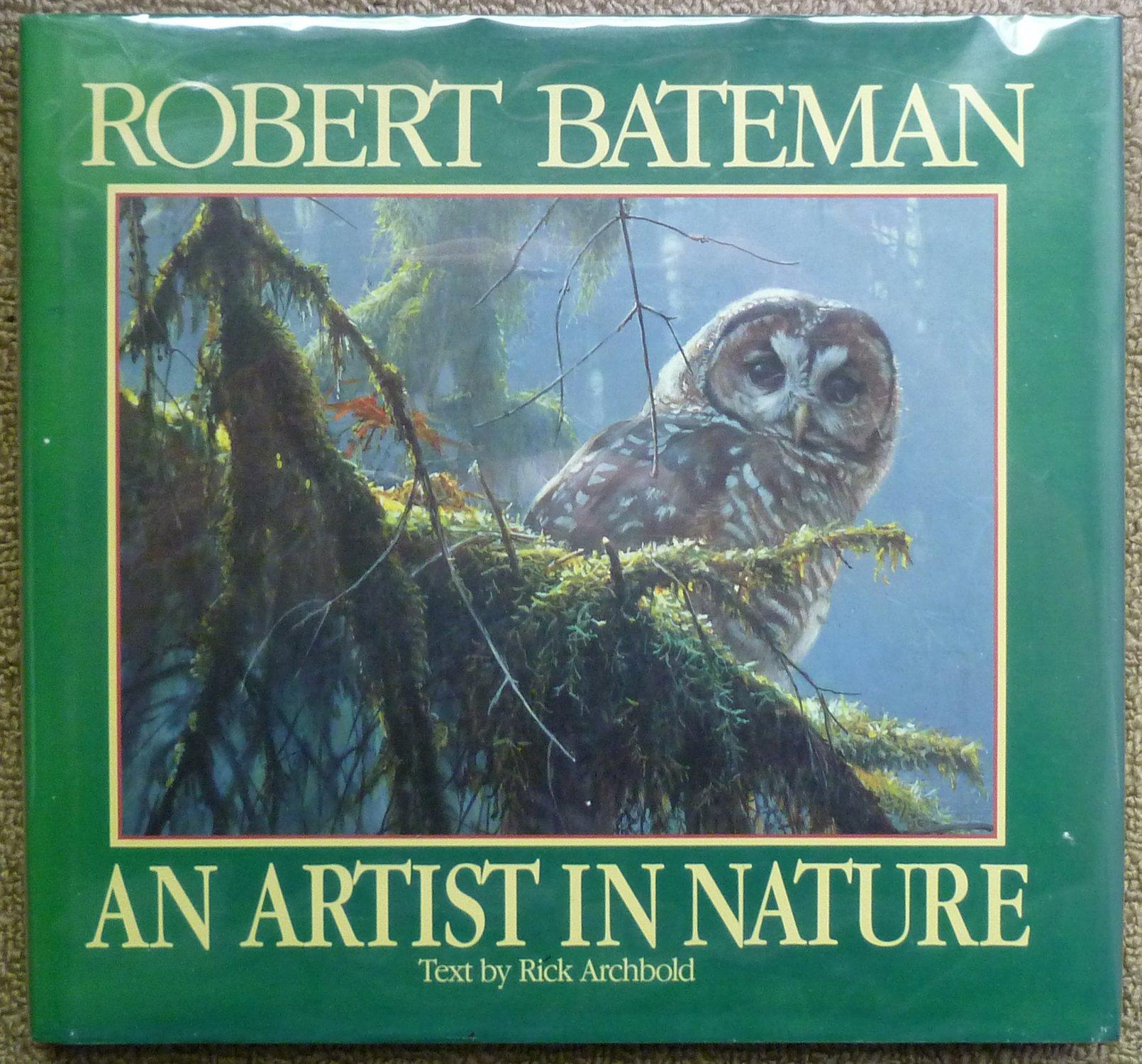 Robert Bateman: An Artist in Nature, Rick Archbold