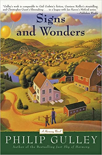 Signs and Wonders: A Harmony Novel written by Philip Gulley