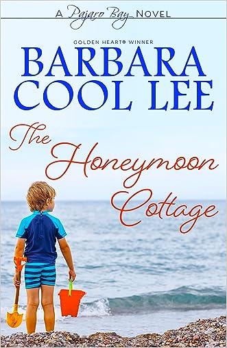 The Honeymoon Cottage (Pajaro Bay Series Book 1)