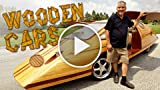 Wooden Cars: Man Creates Tree-mendous Motors