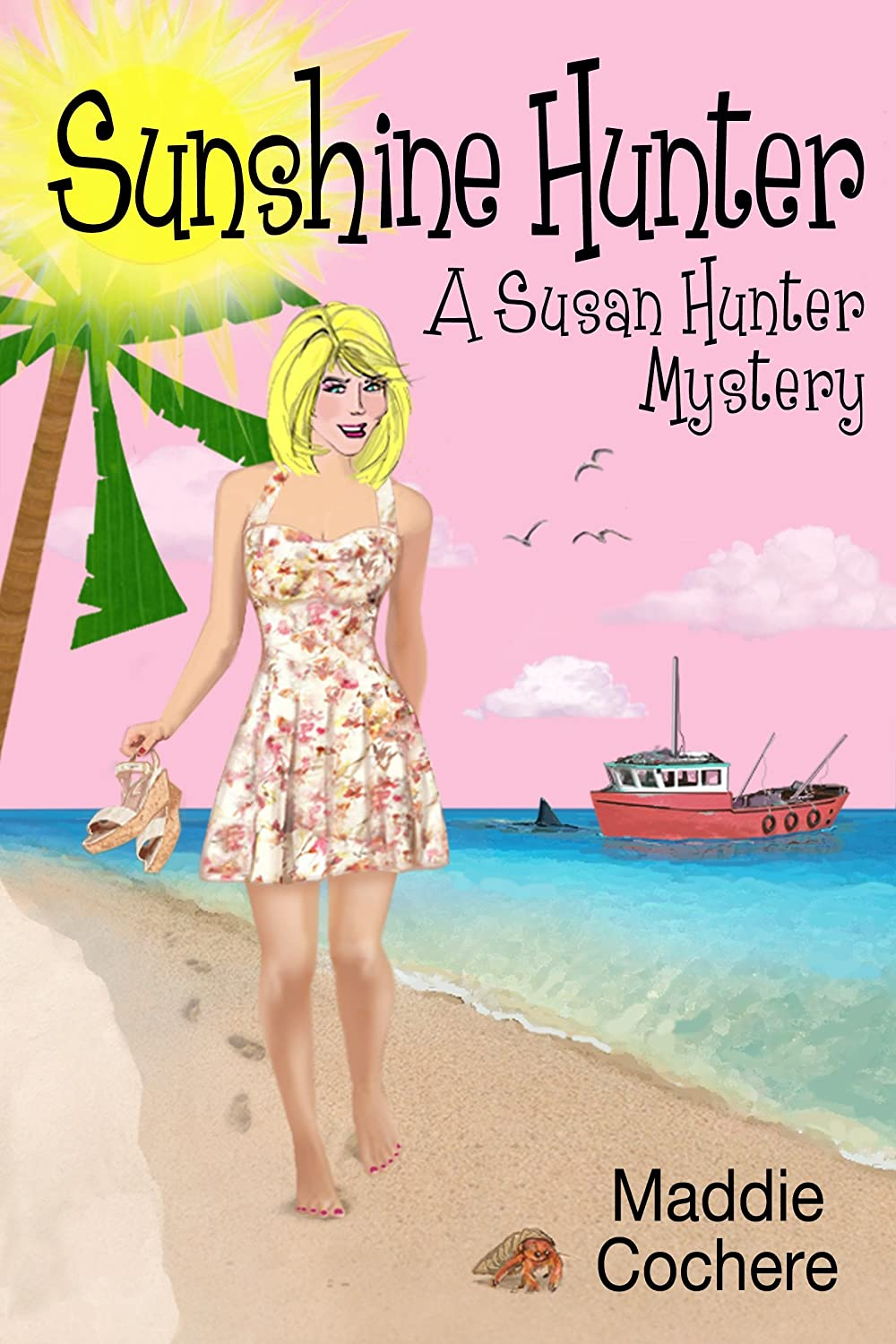 Sunshine Hunter (A Susan Hunter Mystery)