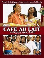 Cafe Au Lait - with lotsa sugar, baby!