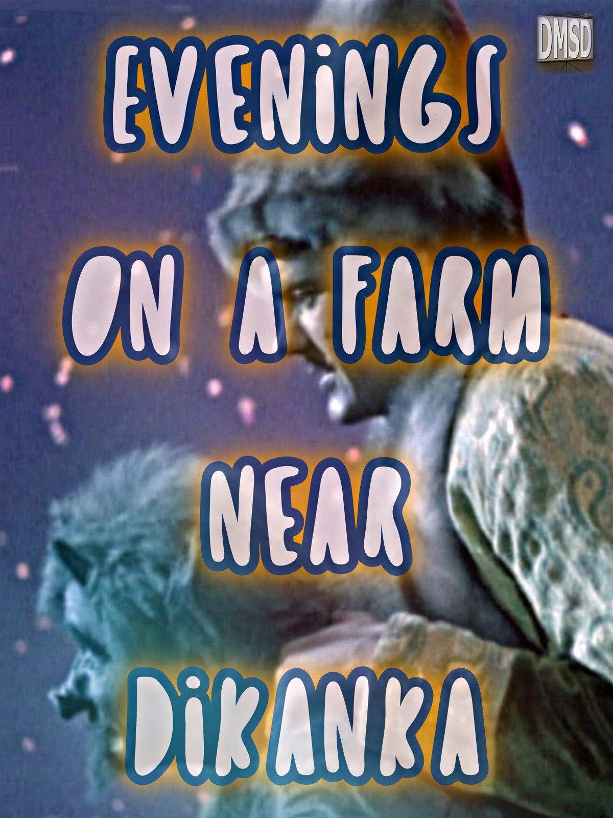 Evenings on a Farm near Dikanka