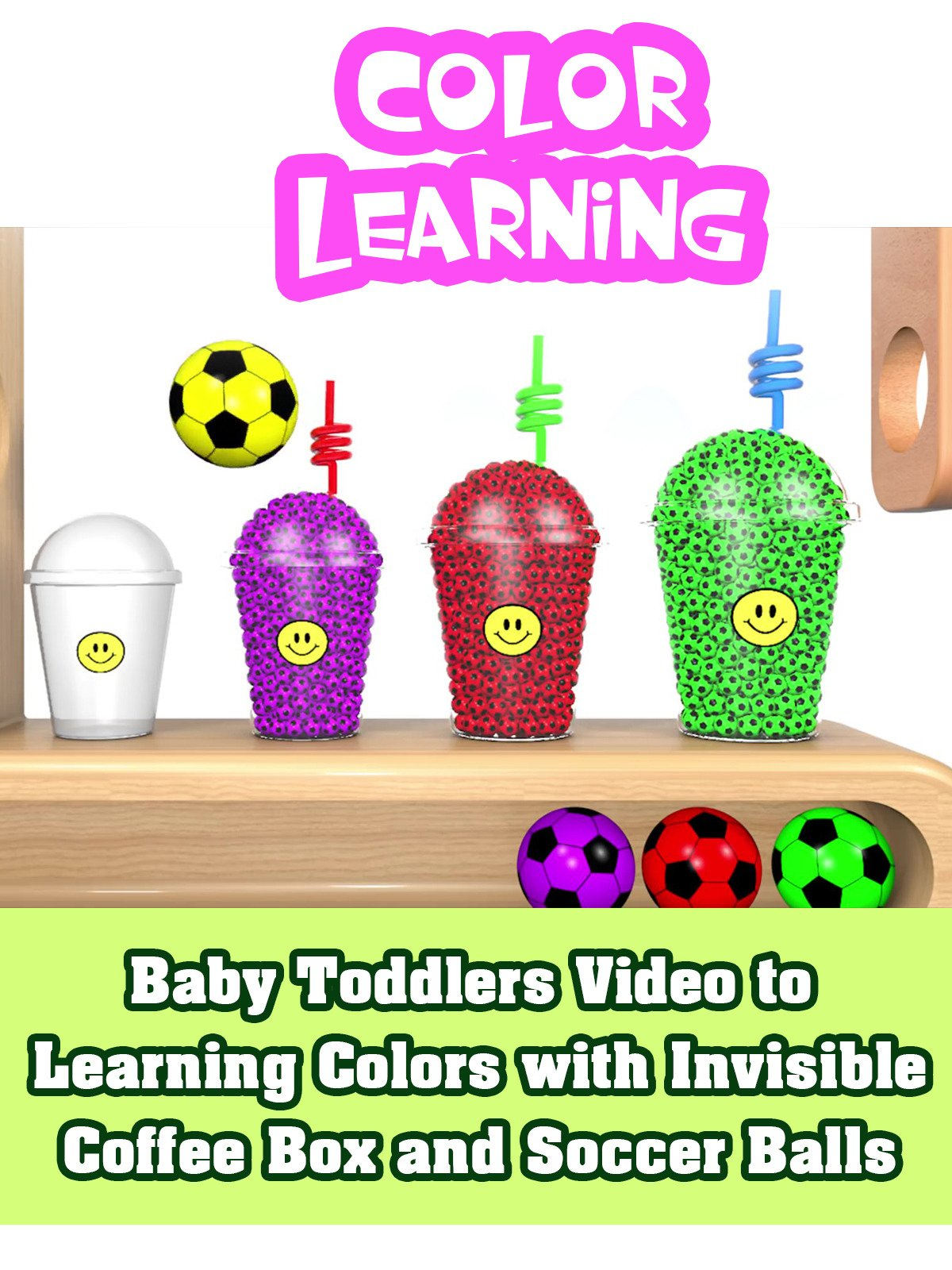 Baby Toddlers Video to Learning Colors with Invisible Coffee Box and Soccer Balls