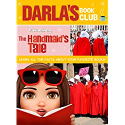 Darla's Book Club: Discussing The Handmaid's Tale