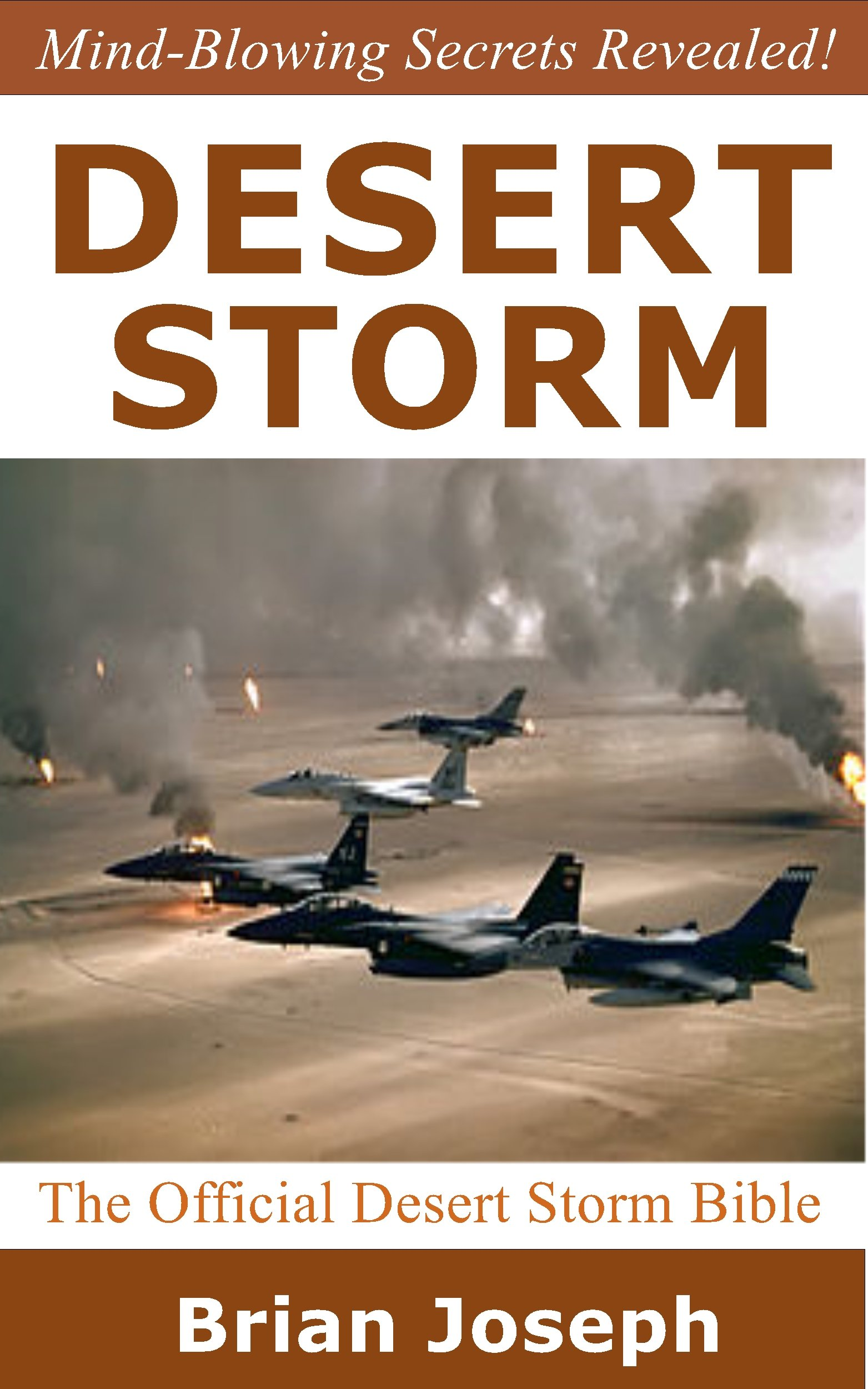 Desert Storm Desert Storm The Official