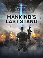 Mankind's Last Stand