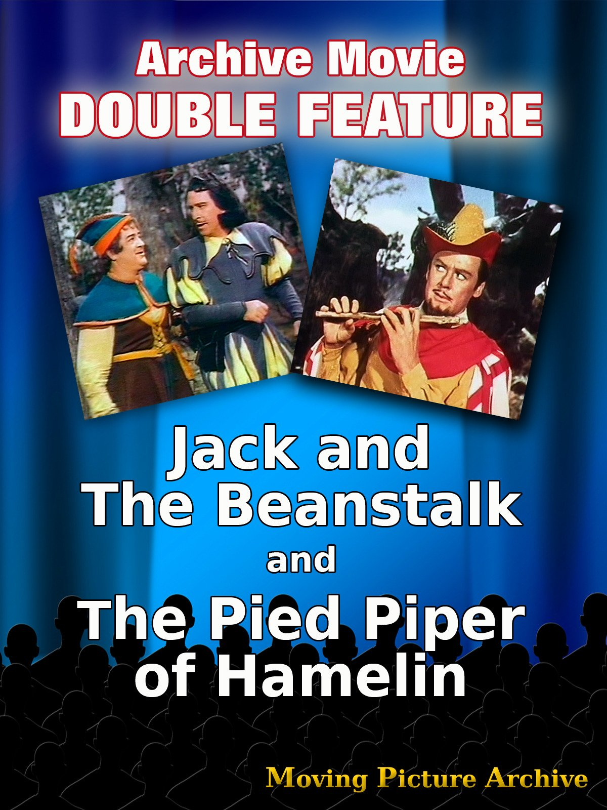 Archive Movie Double Feature - Jack And The Beanstalk & The Pied Piper Of Hamelin